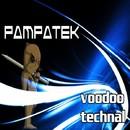 Voodoo Technal/Pampatek