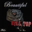 Beautiful/Hill Top