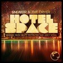 Hotel Space/Sneaker & The Dryer