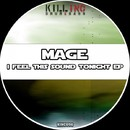 I Feel This Sound Tonight EP/Mage