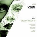 Mellow  Drama/BAL (Bigi & Laurentiu)