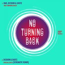 No Turning Back/Dcision