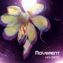 Movement/uni-birth