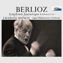 ベルリオーズ:幻想交響曲 作品 14 & リハーサル/シャルル・ミュンシュ/日本フィルハーモニー交響楽団