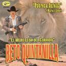 Pobreza Infeliz/Beto Quintanilla