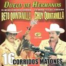 16 Corridos Matones/Beto Quintanilla