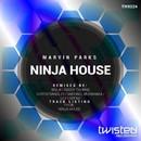 Ninja House EP/Marvin Parks
