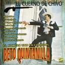 El Cuerno de Chivo/Beto Quintanilla