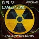 Danger Zone/Dub 13