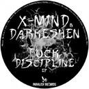 Fuck Discipline EP/X-Mind