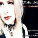 Do You Remember/Emma Jene