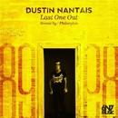 Last One Out/Dustin Nantais