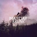 Krunk/MAYDAY