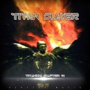 Titanium: Chapter 01/Titan Slayer