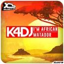 I'm African / Matador/K4DJ