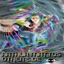 Other Side/Arthur Mattos