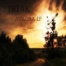 Aurora/2 Freak