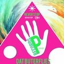 Never Stop/Dat Butterflies