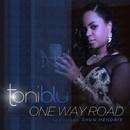 One Way Road/Toni Blu