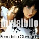 Invisibile/Benedetta Giovagnini