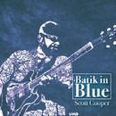 Batik in Blue/Scott Cooper