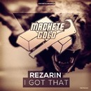 I Got That/REZarin