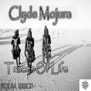 Traces Of Life (Mojura Edition)/Clyde Mojura