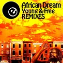 Young & Free REMIXES/African Dream