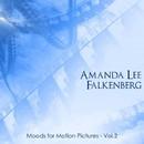 Moods For Motion Pictures Vol. 2/Amanda Lee Falkenberg