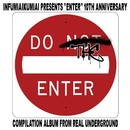ENTER ~10th Anniversary Compilation~/Various Artists
