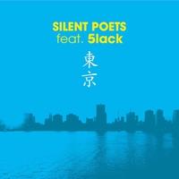 東京 ~ NTTドコモ Style'20 (feat. 5lack) [Full Version]/SILENT POETS