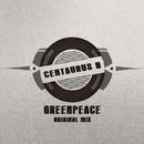 Greenpeace - Single/Centaurus B
