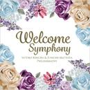 Welcome Symphony/木村聡子&松田純一フィルハーモニー