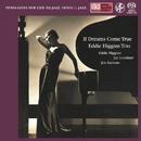 If Dreams Come True/Eddie Higgins Trio
