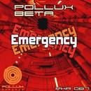 Emergency/Pollux Beta