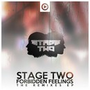Forbidden Feelings (Remixes)/Stage Two