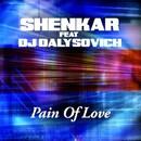 Pain Of Love/Shenkar