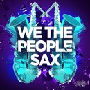 Sax/We The People