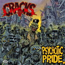 Psychotic Pride/CRACKS