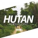 Hutan/Adieh Flowz