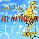 FLY IN THE AIR feat.Lily/KSTY