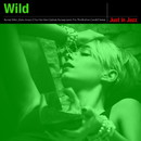 Just in Jazz - Wild (Selected by Groove Connect)/Various Artists