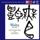 Waltz - Blue Side/Steve Kuhn Trio