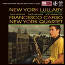 New York Lullaby/Francesco Cafiso New York Quartet