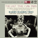 The Last Time I Saw Paris/Barry Harris Trio