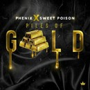 Piles of Gold/Phenix