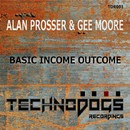 Basic Income Outcome/Alan Prosser