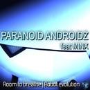 Robot Evolution/Paranoid Androidz