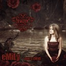 eMiLy ~one's mind~/BABY I LOVE YOU