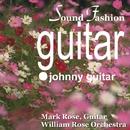 サウンド・ファッション ギター名曲 第1集/ウィリアム・ロ-ズ・オ-ケストラ マーク・ローズ ギター